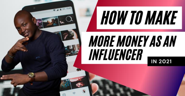 Make money as an Influencer